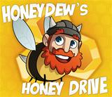 Honeydews Honey Drive